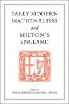 Early Modern Nationalism and Milton's England - David Loewenstein, Paul Stevens