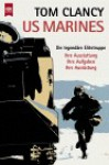 US Marines. Die legendäre Elitetruppe (Guided Tour) - Tom Clancy