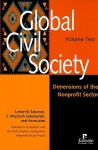 Global Civil Society, Volume Two: Dimensions of the Nonprofit Sector - Lester M. Salamon
