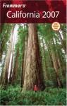 Frommer's California 2007 - Harry Basch, Erika Lenkert, Mark Hiss
