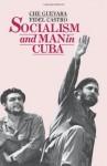 Socialism and Man in Cuba - Ernesto Che Guevara, Fidel Castro