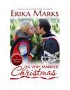 A Very Married Christmas - Erika Marks