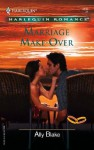 Marriage Make-Over (St. Kilda Storeys, #1) - Ally Blake