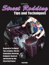 Street Rodding Tips and Techniqueshp1515: Hundreds of Technical Tips on Engine, Chassis, Suspension, Drivetrain, Bodywork, Electrical and Interior for Any Street Rod Project - Frank Oddo