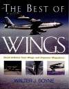 "The Best of ""Wings"" Magazine - Walter J. Boyne"