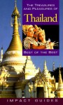 The Treasures and Pleasures of Thailand, 2nd Edition: Best of the Best - Ron Krannich, Caryl Rae Krannich