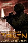 A New World: Taken - John O'Brien