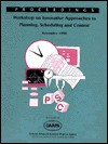 Innovative Approaches to Planning, Scheduling and Control: Proceedings of the 1990 Darpa Workshop - DARPA