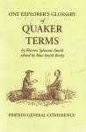 One Explorer's Glossary of Quaker Terms - Warren Sylvester Smith