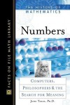 Numbers: Computers, Philosophers, And The Search For Meaning - John Tabak