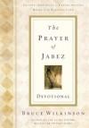 The Prayer of Jabez: Devotional - Bruce Wilkinson, David Kopp