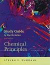 Zumdahl Chemical Principles Print Study Guide Sixth Edition - Steven S. Zumdahl, Paul B. Kelter