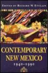 Contemporary New Mexico, 1940-1990 - Richard W. Etulain