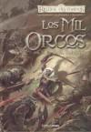 Los mil orcos (Reinos Olvidados: Las Espadas del Cazador, #1) - R.A. Salvatore