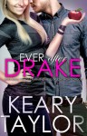 Ever After Drake - Keary Taylor
