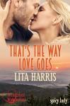 That's the Way Love Goes: Lisa und Ryan - eine Lovestory - Sammelband (spicy lady) - Lita Harris
