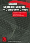 Scalable Search in Computer Chess: Algorithmic Enhancements and Experiments at High Search Depths - Ernst A. Heinz