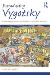 Introducing Vygotsky: A Guide for Practitioners and Students in Early Years Education - Sandra Smidt