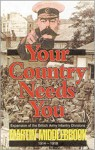 Your Country Needs You - Martin Middlebrook