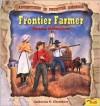 Frontier Farmer: Kansas Adventures - Catherine E. Chambers, Len Epstein