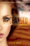 Unchanged (The Unremembered Trilogy) - Jessica Brody