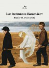 Los hermanos Karamázov - Fiódor M. Dostoievski, Fernando Otero, Marta Sánchez-Nieves Fernández, Marta Rebon