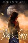 Stone in the Sky - Cecil Castellucci