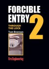 Forcible Entry DVD #2, Through the Lock: Cylinders and Key Tools - Tom Brennan