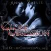 Close Obsession - Anna Zaires, Dima Zales, Kitty Hendrix