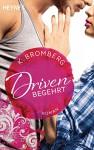 Driven. Begehrt: Band 2 - Roman - K. Bromberg, Kerstin Winter