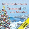 Trimmed with Murder - Sally Goldenbaum, Julie McKay