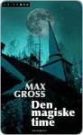 Den magiske time - Max Gross