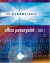 O'Leary Series: Microsoft PowerPoint Brief 2003 with Student Data File CD - Timothy J. O'Leary, Linda I. O'Leary
