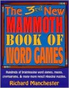 The 3rd New Mammoth Book of Word Games - Richard Manchester