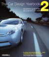 The Car Design Yearbook 2: The Definitive Guide to New Concept and Production Cars Worldwide - Stephen Newbury