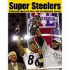 Super Steelers: Pittsburgh Returns to Glory with Championship Season - Donna Eyring, David M. Shribman, Ed Bouchette, Ron Cook, Gene Collier, Bob Smizik, Gerry Dulac