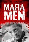 Mafia Men - Hoodwinkers, suckers and scams (True Crime) - Gordon Kerr