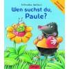 Wen suchst du, Paule? Zum Fühlen und Klappen - Ralf Butschkow