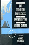 The Technological Challenges And Opportunities Of A United Europe - Michael Steinberg