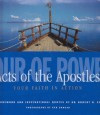 Hour Of Power: Acts Of The Apostles Your Faith In Action - Ken Duncan, Robert H. Schuller
