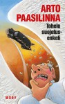 Tohelo suojelusenkeli - Arto Paasilinna
