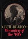 Cecil Beaton: memoirs of the 40's, - Cecil Beaton