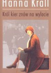 Król kier znów na wylocie - Hanna Krall