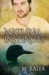 Natural Instincts - M. Raiya