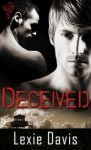 Deceived - Lexie Davis