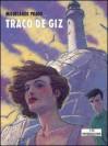 Traço de giz - Miguelanxo Prado