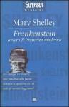 Frankenstein ovvero il Prometeo moderno - Mary Shelley, Bruno Tasso, Mario Parz