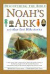 Noah's Ark And Other First Bible Stories (Discovering The Bible) - Victoria Parker