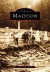 Madison (NJ) (Images of America) - John T. Cunningham