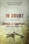 By Drusilla Campbell In Doubt [Paperback] - Drusilla Campbell